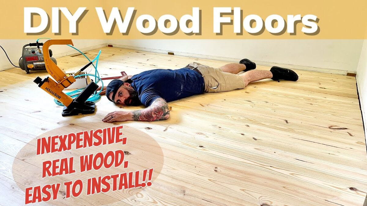 Lay Your Own Wood Floors || Installing Real Wood Floors